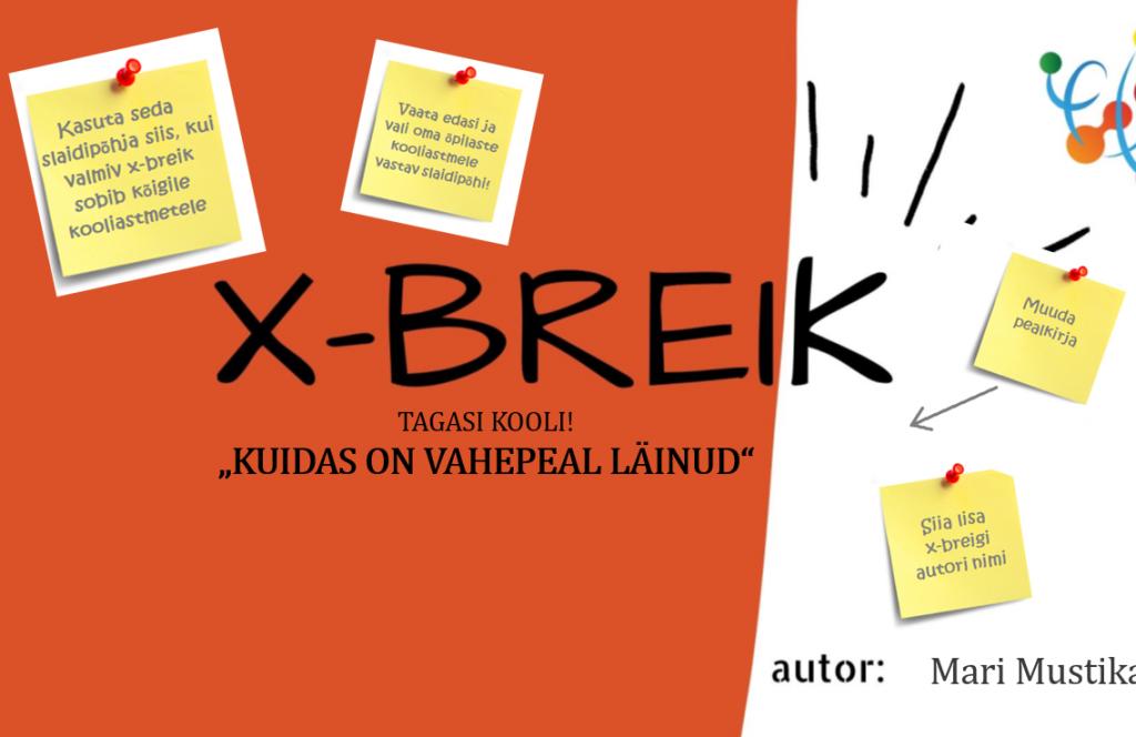 TEE ISE X-BREIK!